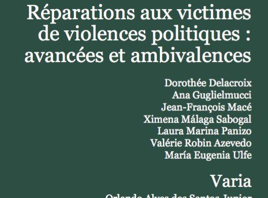 Réparations aux victimes de violences politiques : avancées et ambivalences (revue Problèmes d'Amérique latine)