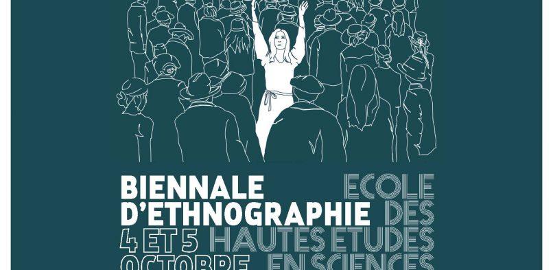 4&5 octobre : Biennale d'Ethnographie de l'EHESS