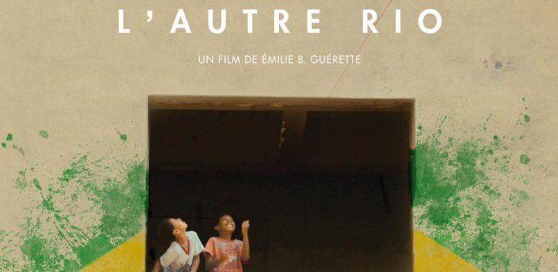 20/03/2019 [Projection de film] L'autre Rio de Emilie B. Guérette