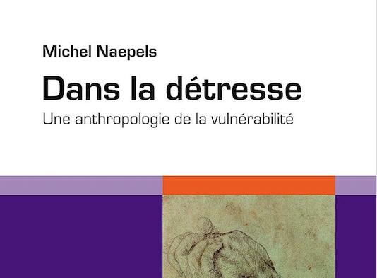 1/10/2019 [Séminaire général 2019/2020] Présentation du livre «Dans la détresse. Une anthropologie de la vulnérabilité»