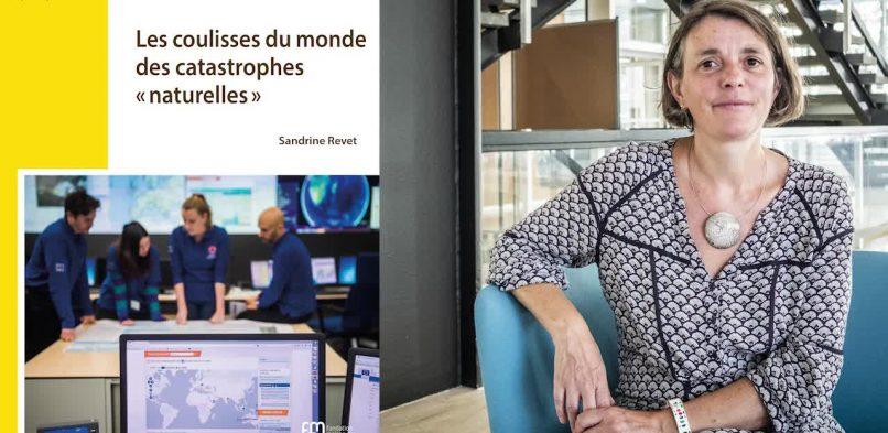 26/11/2019 [Séminaire général] : Sandrine Revet – « Les coulisses du monde des catastrophes «naturelles». »