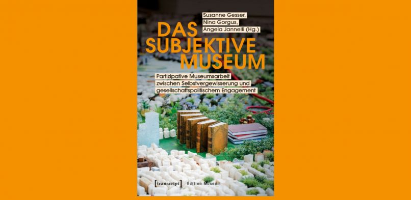 09/05/2020 | PUBLICATION | Das subjektive Museum