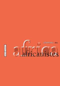 15/03/2021 [APPEL À CONTRIBUTION] Journal des Africanistes – « La parentalité́ en Afrique après Esther N. Goody »