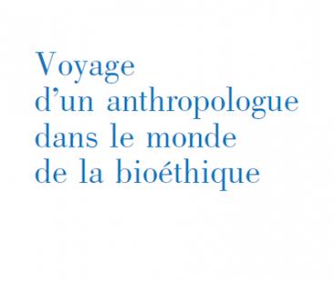 [APPEL À CONTRIBUTION] Revue cArgo | Compte rendu d'ouvrage | R. Pottier – Voyage d'un anthropologue dans le monde de la bioéthique